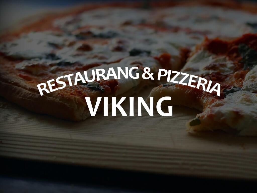 Viking är en restaurang och pizzeria som ligger i Forum Ljungaverk.